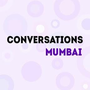 Conversations Mumbai