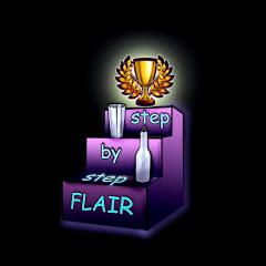 Flair School FLAIR STEP BY STEP