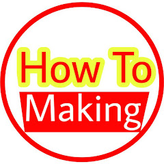 How To Making