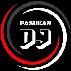 PASUKAN DJ