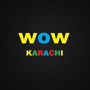 wow Karachi
