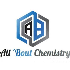 All 'Bout Chemistry