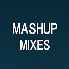 Mashup Mixes