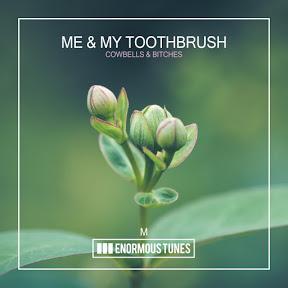 Me & My Toothbrush - Topic
