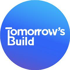 Tomorrow's Build