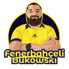 Fenerbahçeli Bukowski