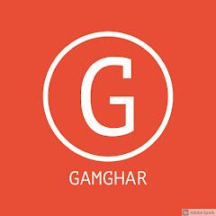 GAM GHAR