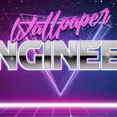 Wallpaper Engineer