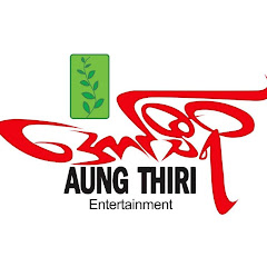 Aung Thiri Entertainment