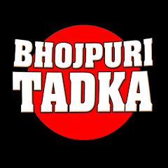Bhojpuri Tadka