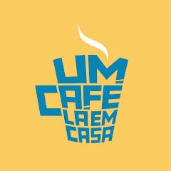 UM CAFÉ LÁ EM CASA