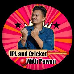 IPL & CRICKET WITH PAWAN