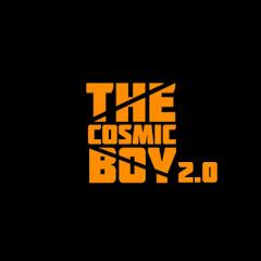 The Cosmic Boy 2.0