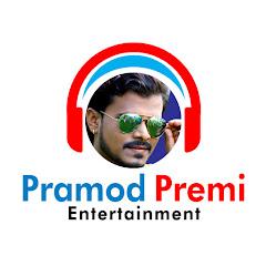 Pramod Premi Entertainment