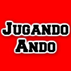 JUGANDO ANDO