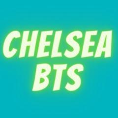 Chelsea Behind the Scenes