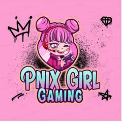 Pnix Girl Gaming