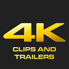 4K Clips And Trailers