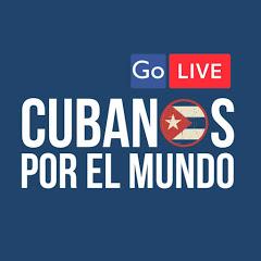 Cubanos por el Mundo - Live