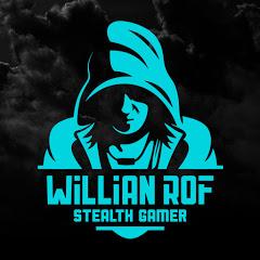 Willian Rof Stealth Gamer