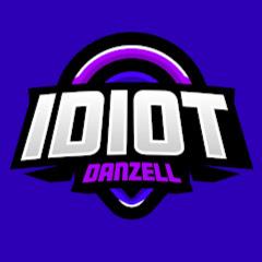 Idiot Danzell