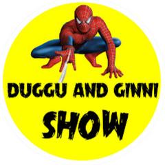 Duggu And Ginni Show
