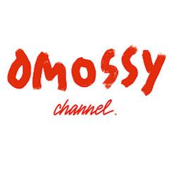 OMOSSY CHANNEL / オモシーチャンネル