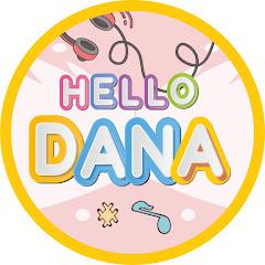Hello Dana