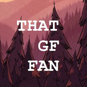 That GF FAN