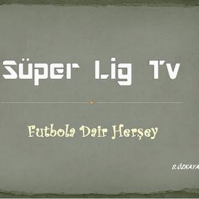-Süper Lig Tv- [OFFICIAL]