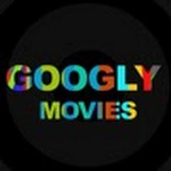 Googly Movies
