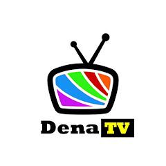 Dena tv