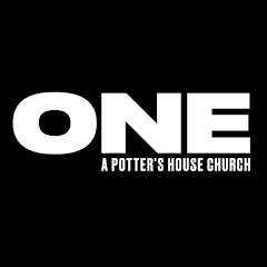 ONE | A Potter's House Church