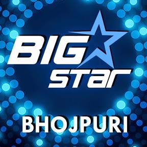 BIG STAR Bhojpuri