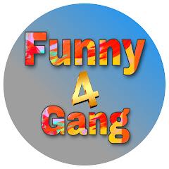 Funny4Gang