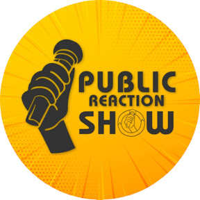 Public Reaction Show