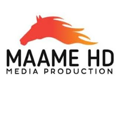 MAAME HD MEDIA PRODUCTION