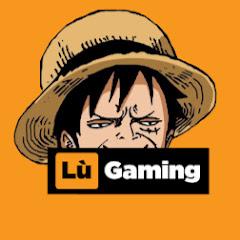 Lù Gaming - Vua Hải Tặc