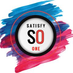 Satisfy One
