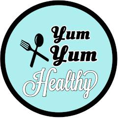 yum yum healthy