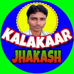Kalakaar Jhakash