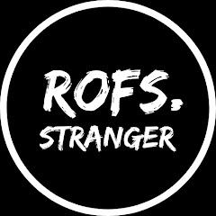 Rofs. Stranger