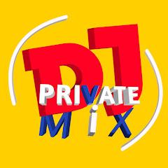 DJ PRIVATE MIX