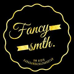 Fancy smth.