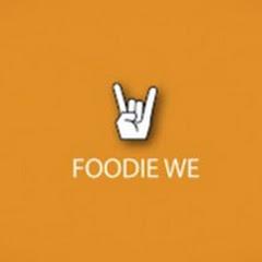 Foodie We