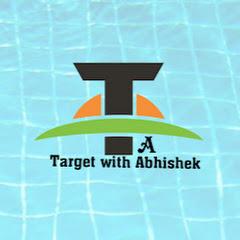TARGET With Abhishek
