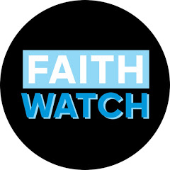 Faith Watch