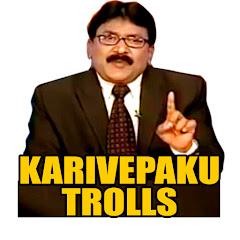 karivepaku trolls