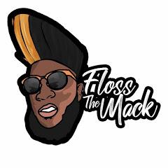 Floss The Mack Official