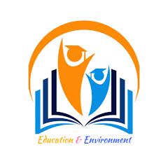 Education & Environment